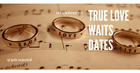 True Love Waits Dates