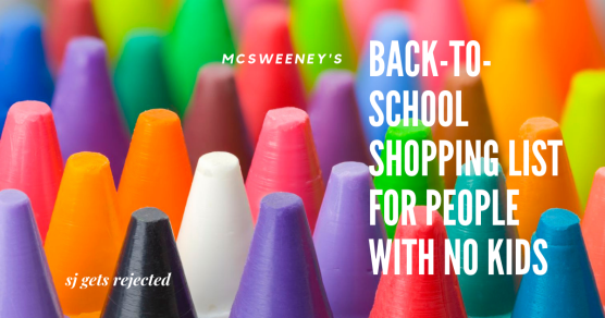 Crayons: Back to school shopping for people with no kids